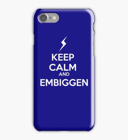 KEEP CALM AND EMBIGGEN iPhone Case/Skin
