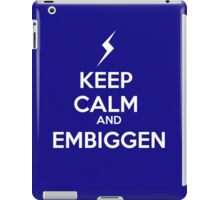KEEP CALM AND EMBIGGEN iPad Case/Skin