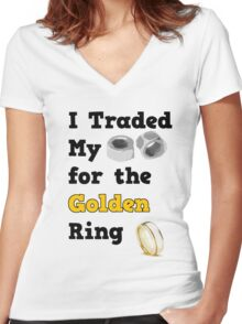 I Traded my Nuts for the Golden Ring   Women's Fitted V-Neck T-Shirt