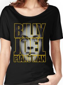Billy Joel - Piano man Women's Relaxed Fit T-Shirt