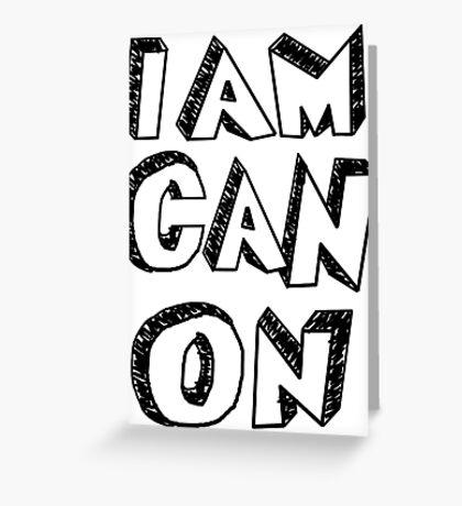 I Am Canon Greeting Card