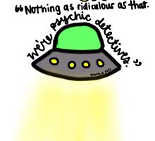 UFO Chasers/Psychic Detectives by ughdanielle