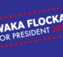 Waka Flocka For Prez Sticker