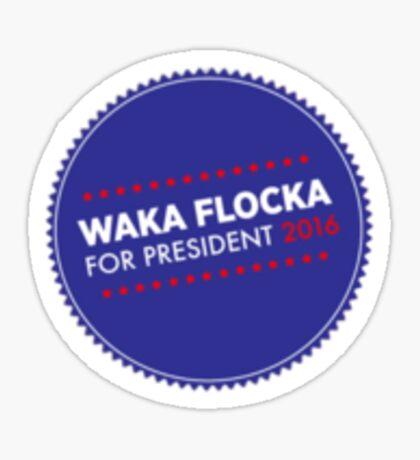 Waka Flocka For Prez Sticker