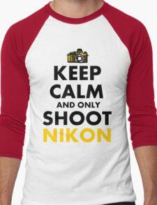 Keep Calm and Only Shoot Nikon Men's Baseball ¾ T-Shirt