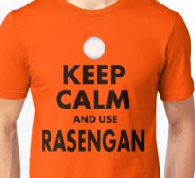Keep Calm and Use Rasengan Unisex T-Shirt