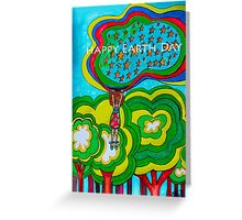 Happy Happy Earth Day!  Greeting Card