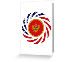 Montenegrin American Multinational Patriot Flag Series Greeting Card