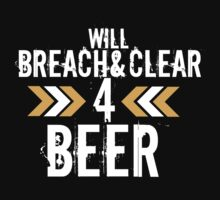 Breach & Clear for Beer by milpriority