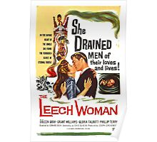 Leech Woman She Drained Men of Their Loves and Lives Poster