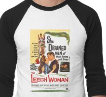 Leech Woman She Drained Men of Their Loves and Lives Men's Baseball ¾ T-Shirt