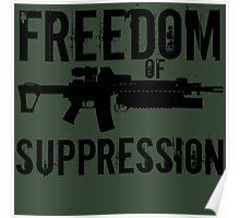 Freedom of Suppression Poster