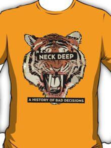 neck deep - a history of bad decisions  T-Shirt
