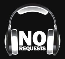 NO REQUESTS by ChrisPfeiffer
