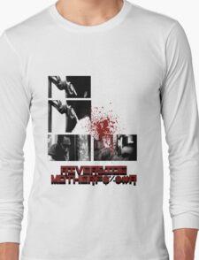 Riverside Motherfucker! Long Sleeve T-Shirt