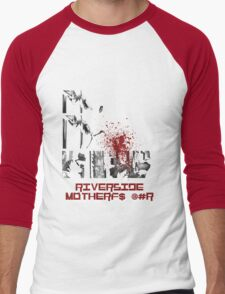 Riverside MotherFucker!!!! Men's Baseball ¾ T-Shirt