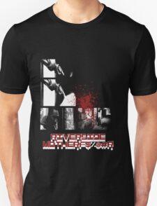 Riverside MotherFucker!!!! T-Shirt