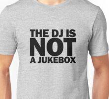 NOT A JUKEBOX - Coloured Unisex T-Shirt