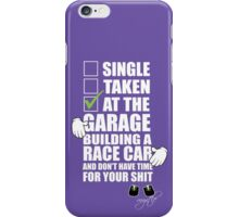 at the Garage building a Race Car iPhone Case/Skin