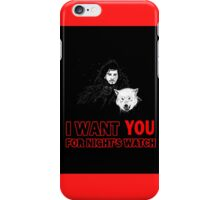 i want YOU for night's watch iPhone Case/Skin