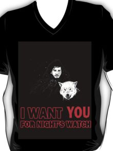 i want YOU for night's watch T-Shirt