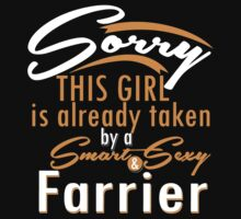 """""""Sorry This Girl is already taken by a Smart & Sexy Farrier"""" Collection #800185 by mycraft"""