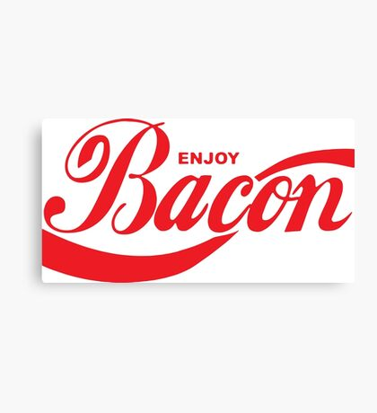 Enjoy Bacon Canvas Print