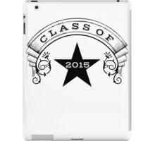 Class Of 2015 iPad Case/Skin