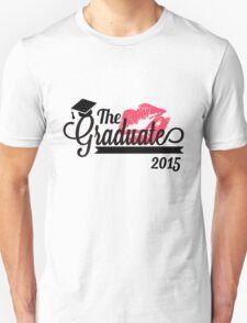 The Graduate 2015  Unisex T-Shirt