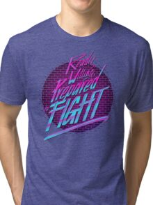 Ready, Willing, Prepared to Fight - 80's EDITION Tri-blend T-Shirt