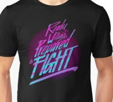 Ready, Willing, Prepared to Fight - 80's EDITION Unisex T-Shirt
