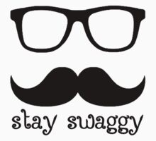 Stay swaggy by potmasiero94