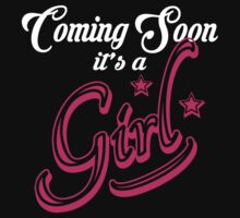 COMING SOON - IT'S A GIRL by johnlincoln2557