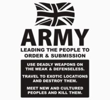ARMY Recruitment - Kill & Destroy the Weak & Defenseless by fearandclothing