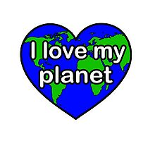 I LOVE MY PLANET by Mark Kelly