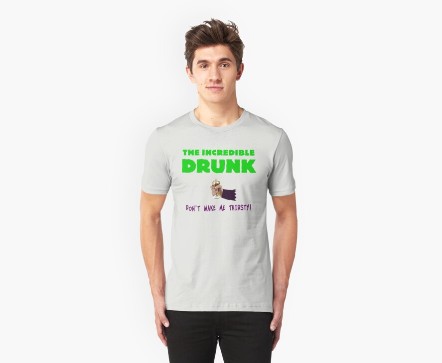 The Incredible Drunk (light shirts) by diculousdesigns