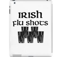 Irish Flu Shots iPad Case/Skin