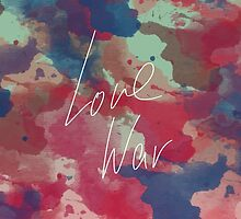 LOVE WAR by Imety