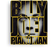 Billy Joel Piano Man Canvas Print