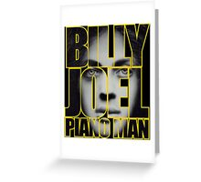 Billy Joel Piano Man Greeting Card