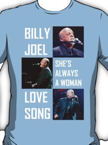 Billy Joel she's always a women lovesong T-Shirt