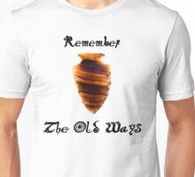 Remember the Old Ways - Flintknapping Unisex T-Shirt