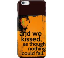 """And we kissed, as though nothing could fall"" - David Bowie - Light iPhone Case/Skin"