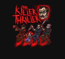 The Killer Thriller Unisex T-Shirt