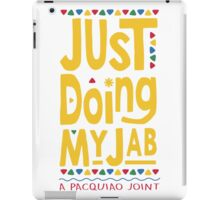 JUST DOING MY JAB Pacquiao by AiReal Apparel iPad Case/Skin