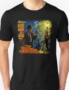 The Toon Who Kissed Me T-Shirt