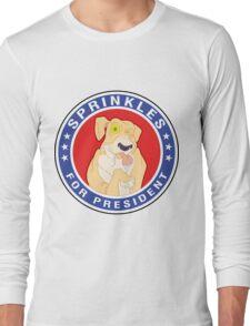 Sprinkles the Epileptic Shar-Pei for President! Long Sleeve T-Shirt