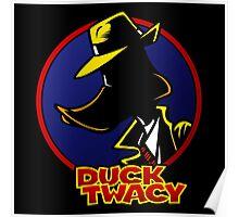 Duck Twacy Poster
