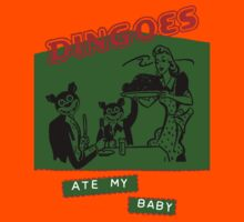 Dingoes Ate My Baby Kids Clothes