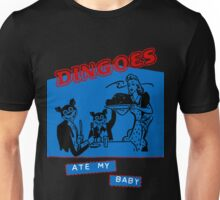 Dingoes Ate My Baby Unisex T-Shirt